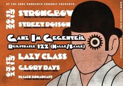 2015 12 - GiG Halle - Strongbow + Street Poison und Lazy Class + Glory Days Flyer